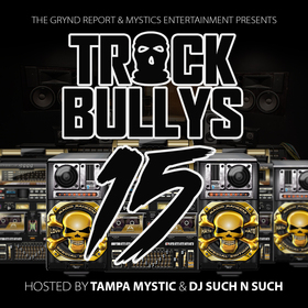 Track Bully's 15 Tampa Mystic front cover