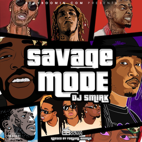 Savage Mode DJ Smirk front cover