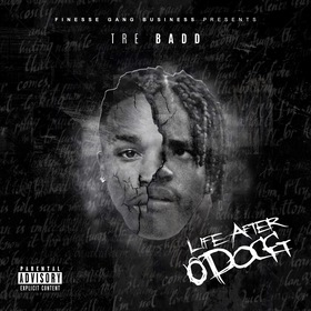 Life After O Dogg Tre Badd front cover