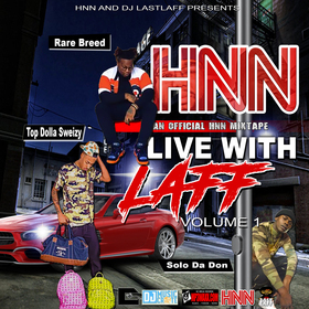 DJ LastLaff and HNN Presents: Live With Laff Vol. 1 DJ Big Show front cover
