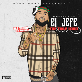 El Jefe: The Trap Lord Alpo The Migo front cover
