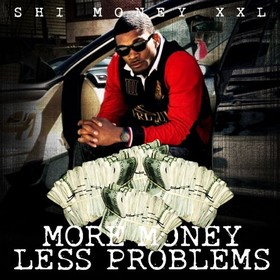 Mo Money Less Problems Shi Money front cover