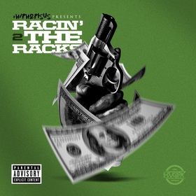 Racin' 2 The Racks #HipHopIsUs front cover