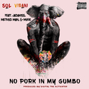 No Pork In My Gumbo Sol Virani front cover