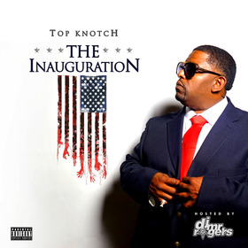 The Inauguration TOP KNOTCH front cover