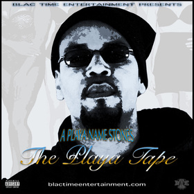 The Playa Tape A Playa Name Stones front cover