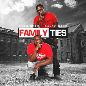 Yung Drew & Dante Banx - Family Ties Dj RedFx front cover