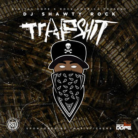 Trap Shit Dj Shawty Rock front cover