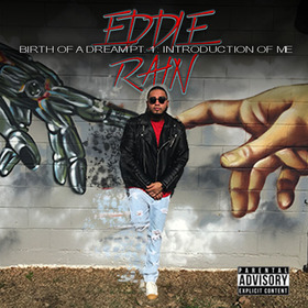Birth Of A Dream (Introduction Of Me) Eddie Rain front cover