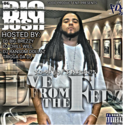 Good Product Ent Presents OG BIG JOSH Live From The Feds CHILL iGRIND WILL front cover