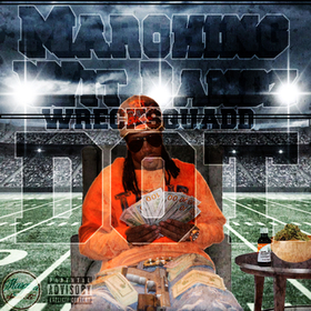 Marching Wit Bandz WreckSquaddDot front cover