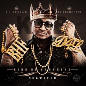 King Of Bankhead Shawty Lo front cover