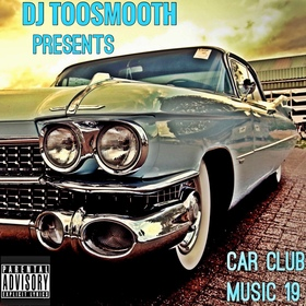 Car Club Music 19 DJ TooSmooth front cover