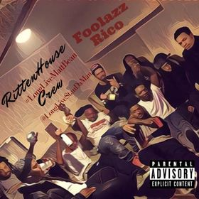 Ritten House Crew Foolazz Rico front cover