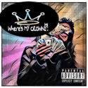 Where's My Crown by King Sipp