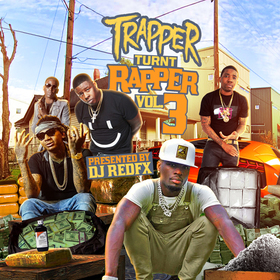 Dj RedFx Presents Trapper Turnt Rapper Vol 3 Dj RedFx front cover