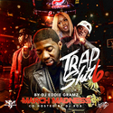 Trap Shit Vol. 6 (March Madness) by Eddie Gramz