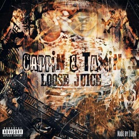 Juice - Capping & Taxing MellDopeAF front cover