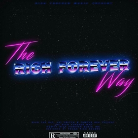 The Rich Forever Way Rich The Kid front cover