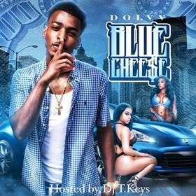 Dolvv - Blue Chee$e Hosted by DJ T.Keys DJ Cotton Here front cover