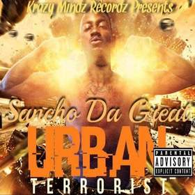 Urban Terrorist Sancho Da Great  front cover