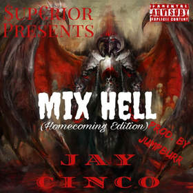 Mix Hell (Homecoming Edition) Jay Cinco front cover