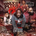 Only For The Plugs 12 (Hosted By Mar Karleone) DJ Ben Frank front cover