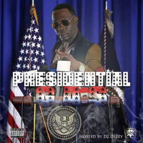 Presidential Gas Hosted By DJ Dizzy R.G.E 1G front cover