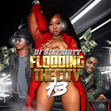 Flooding The City 13 by DJ SixThirty