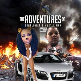 The Adventures Of Sunflower & Hustle Man Dj Hustle Man front cover
