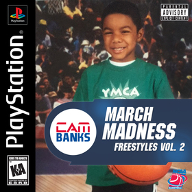 #MARCHMADNESSFREESTYLES VOL. 2 cambank$ front cover