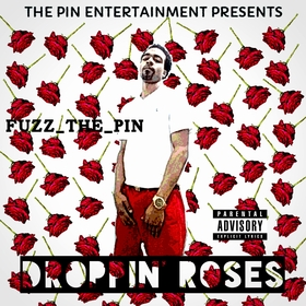 Droppin' Roses Fuzz_The_Pin front cover