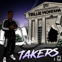 Takers by Trillie Montana
