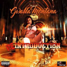 Gwalla Montana - Reintroduction DJ TooSmooth front cover