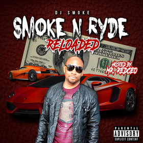 Smoke N Ryde Reloaded DJ Smoke front cover