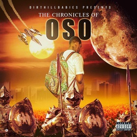Proof Oso Sunny - The Chronicles Of Oso DJ Gxxd Muzic front cover