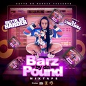 Barz By Da Pound By  ButtaGoHarder by CHILL iGRIND WILL