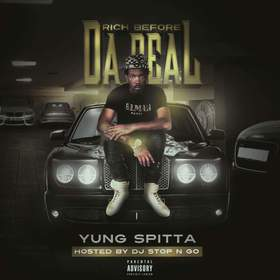 Rich Befo Da Deal Yung Spitta  front cover
