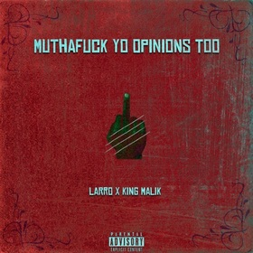Muthafuck Yo Opinions Too Larro. front cover