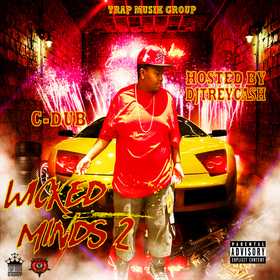 Wicked Minds 2 :: C-Dub Dj Trey Cash front cover