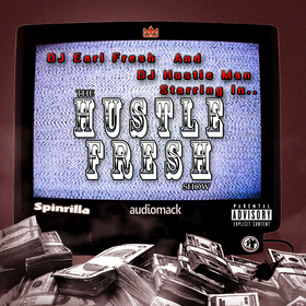 DJ EarlFresh & DJ Hustle Man - Hustle Fresh Dj Hustle Man front cover