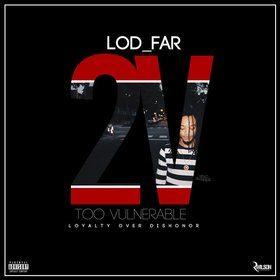 2V: Too Vulnerable [Loyalty Over Dishonor] LOD_FAR front cover
