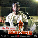 Shyheim Presents B.U.I.M.M.E.  21 Mixed by DJDES DJ DES front cover