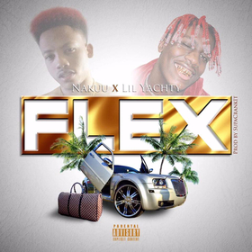 Flex ft. Lil Yachty (Prod. By SupaCrankIt) Nakuu front cover