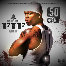 50 Cent - FIF ( The Mixtape) DJ DERRICK GEETER front cover