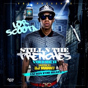 Still N The Trenches Volume 2 Lor Scoota front cover