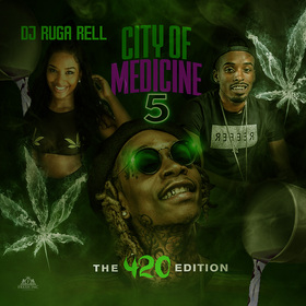 City Of Medicine 5 DJ Ruga Rell front cover
