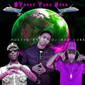 Street Take Over DJ Mad Lurk front cover