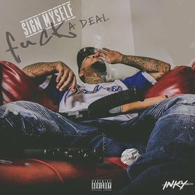 Inky Dollaz - Fuck A Deal Heavy Gee front cover