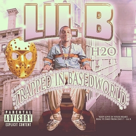 Trapped In Basedworld Lil B front cover